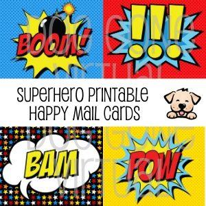 Superhero Happy Mail Printable Cards
